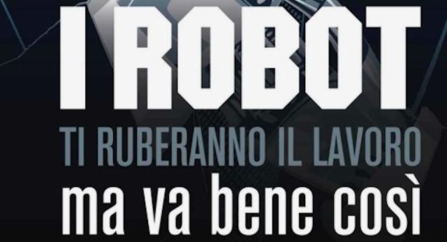 Chi sopravviverà? I robot ci ruberanno il lavoro?